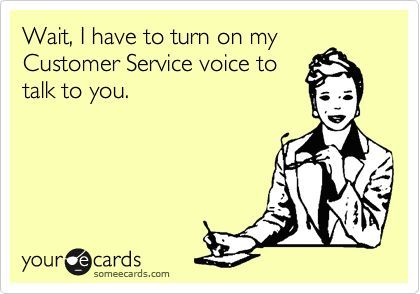 Funny Customer Service Quotes Glamorous Funny Work Quotes  Wait I Have To Turn On My Customer Service