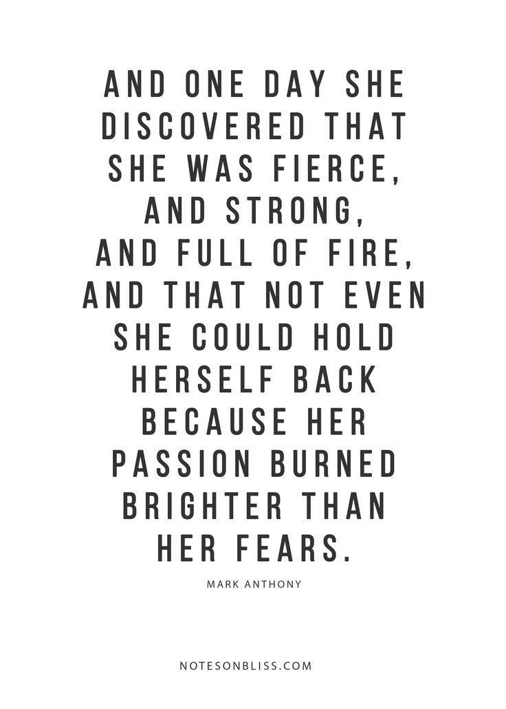 And one day she discovered that she was fierce and strong. More ...