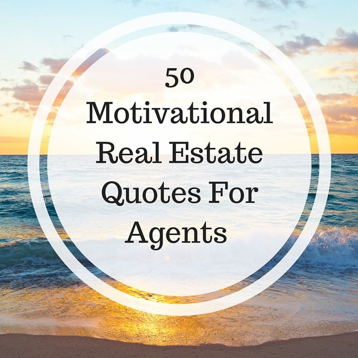Work Motivation Quotes   Motivational Real Estate Quotes For