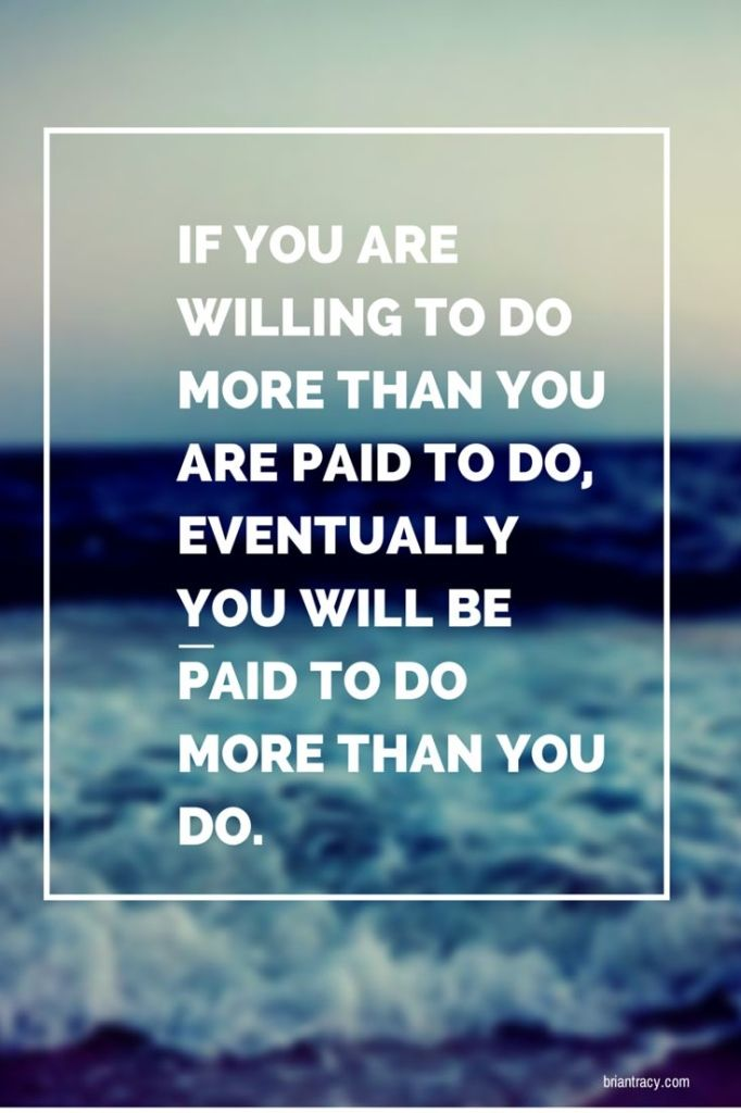 Work Quotes Thought For The Day If You Are Willing To Do More
