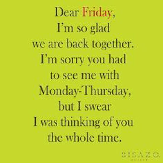 Tgif Quotes Delectable Best Work Quotes Dear Friday Friday Happy Friday Tgif Friday