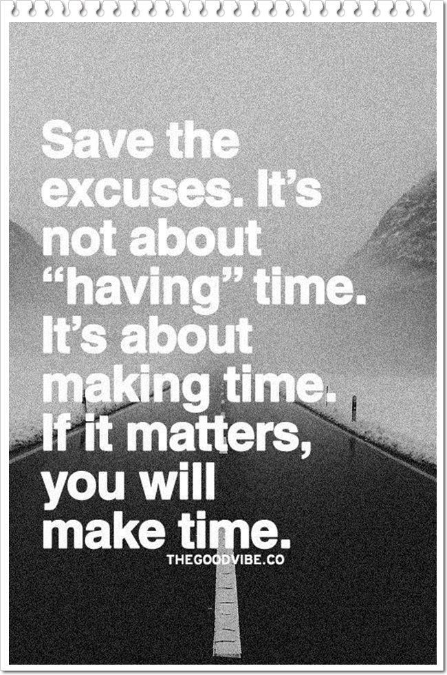 Image of: Talk Quotation Image Good Housekeeping Work Quotes Save The Excuses Its Not About