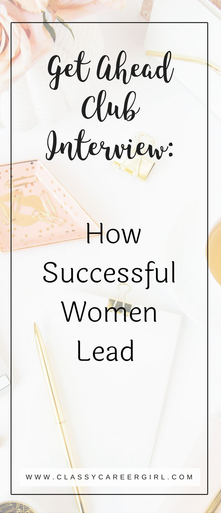 Success Quotes For Women Success Work Quotes  Get Ahead Club Interview How Successful
