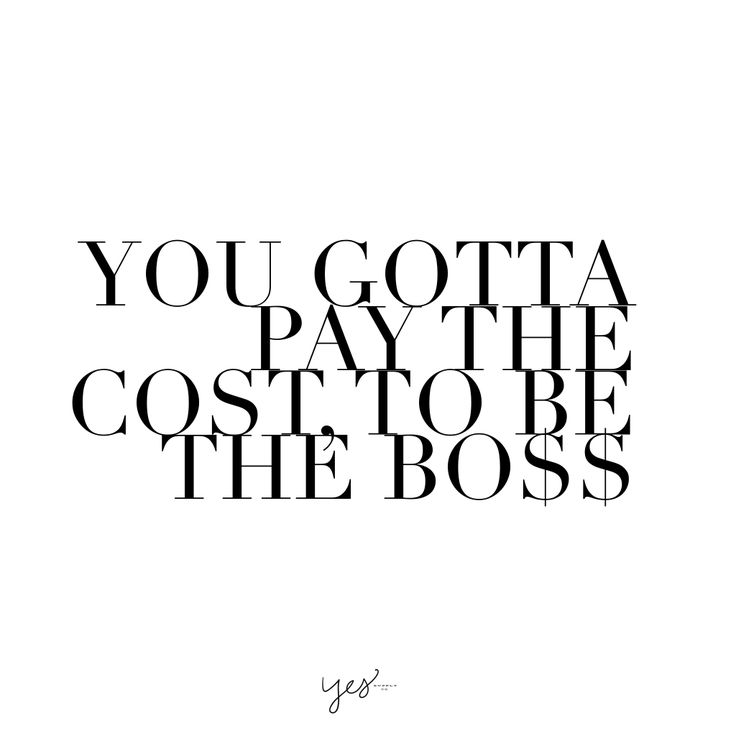 Boss Quotes Extraordinary Work Motivation Quotes You Gotta Pay The Cost To Be The Boss For