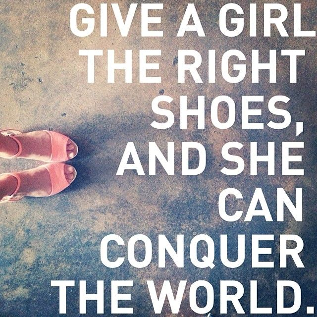 Quotes About Shoes And Friendship Simple The 25 Best Shoe Quote Ideas On Pinterest  Quotes On Shoes