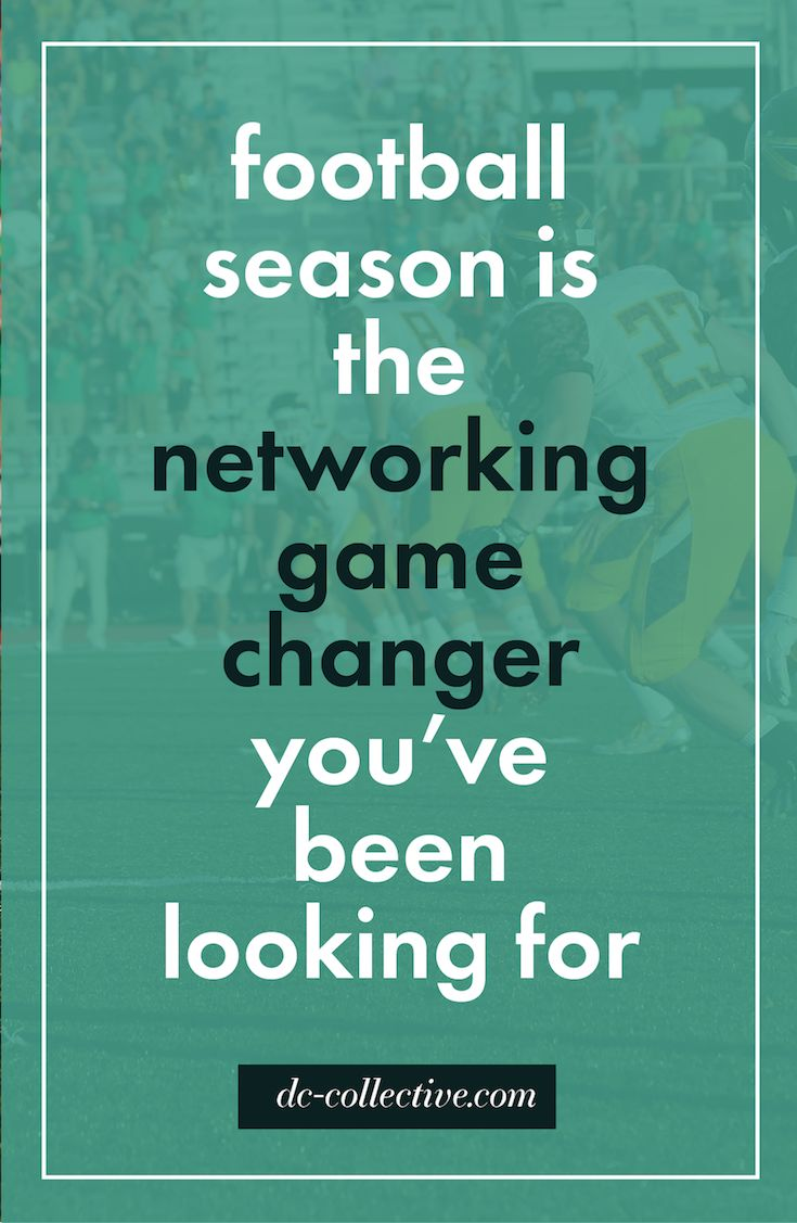 Success Work Quotes Football Season Is The Networking Game Changer