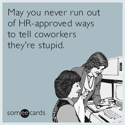 This ecard is not approved by HR.
