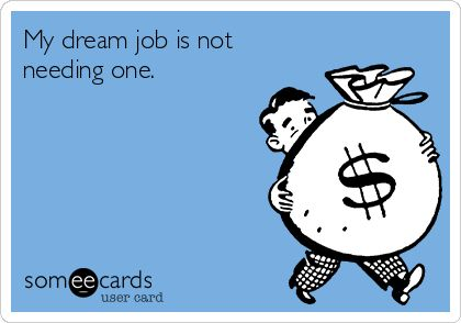 My dream job.....exactly....f this state, this country...tired, tired, stressed,...
