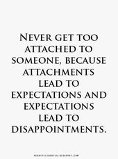 Heartfelt Quotes: #Expectations lead to disappointments.