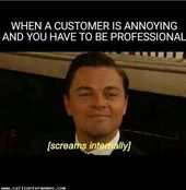 When a caller is being annoying and you have to be professional - www.callcenter...