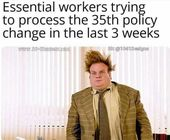 Fourteen Exhausted Memes For The Underappreciated Essential Workers