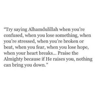 Happy,sad,depress  try to say Alhamdulillah on We Heart It